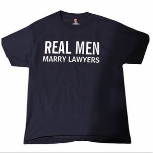 "⚖️❤️ ""Real Men Marry Lawyers"" Navy L T-Shirt"
